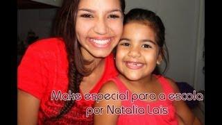 Make especial para a escola por Natalia Lais