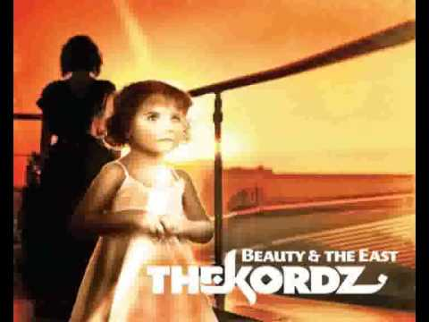 The Kordz - Beauty& The East