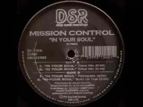 Mission Control - In Your Soul (Trans Mix)