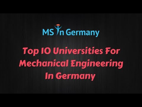 Top 10 Universities For Mechanical Engineering In Germany (2018)  - MS in Germany™