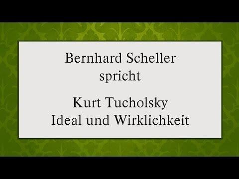 """Kurt Tucholsky """"Ideal und Wirklichkeit"""" (1929) I"""