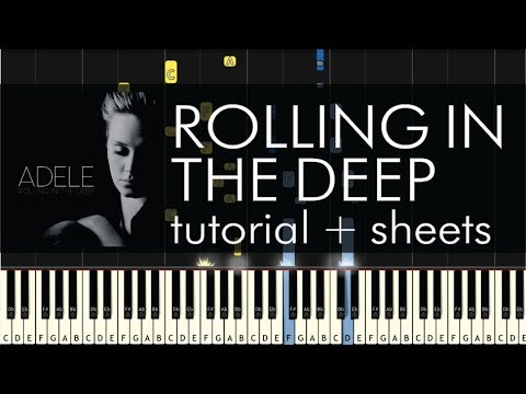 Adele - Rolling in the Deep - Piano Tutorial + Sheets