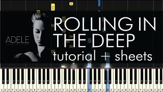 "How to Play ""Rolling in the Deep"" by Adele - Piano Tutorial & Sheet Music"