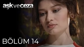 Aşk ve Ceza 14.Bölüm