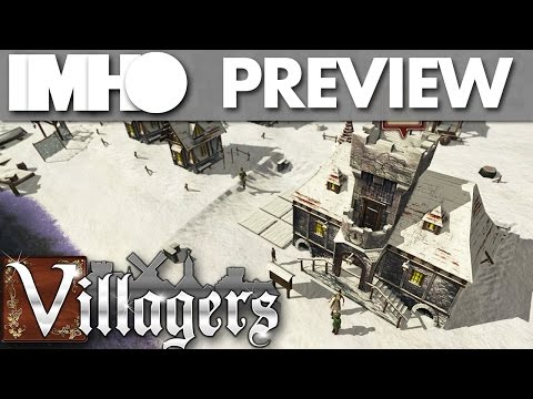 Villagers [Preview] - Real-Time Strategy, Town Builder, Banished-y Type Thing