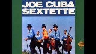 Yo Vine Pa Ver - JOE CUBA SEXTETTE