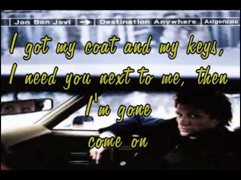 destination anywhere  Bon Jovi   lyrics