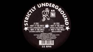 DJ Scoobie - Wait 4 The Bass (A-Sides Thunderbolt Mix)