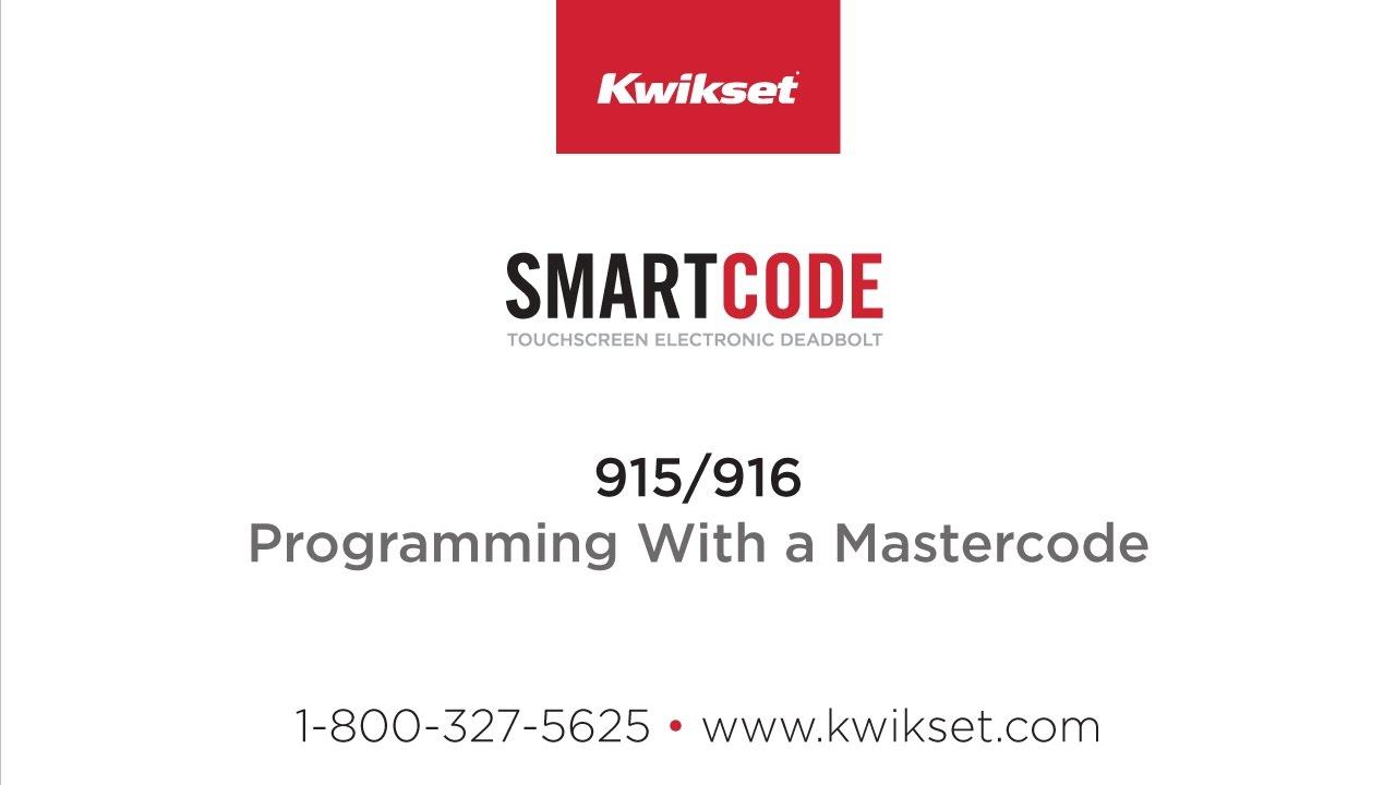 Kwikset SmartCode 915-916: Programming With a Mastercode
