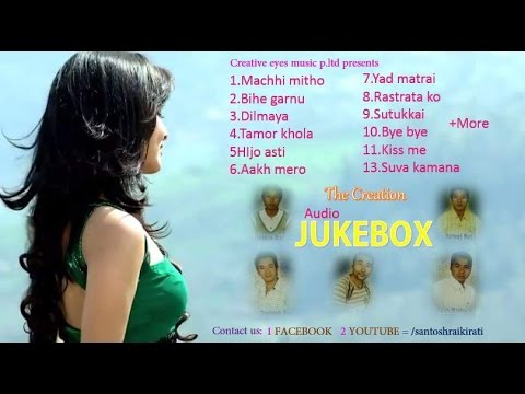 Nepali lok pop song audio JUKEBOX The creation collection HD