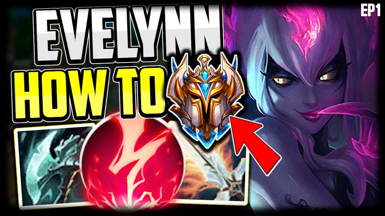 Evelynn Guide Youtube