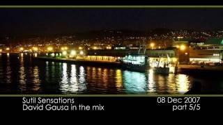 Sutil Sensations 2007-12-08 part 5/5 - David Gausa in the mix