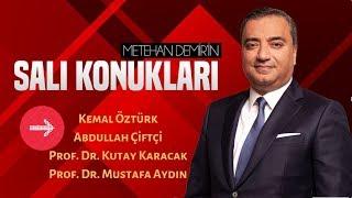 Metehan Demir'in Salı Konukları | 2 Temmuz 2019