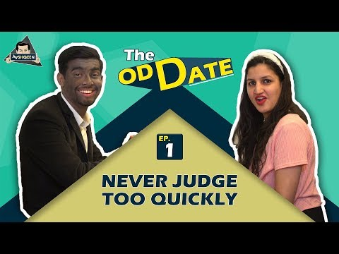 THE ODD DATE Ep. 1 Never Judge too Quickly