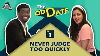 TOD Ep. 1 Never Judge too Quickly | Aashqeen