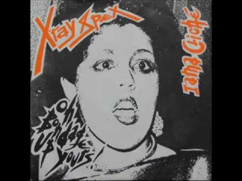 X-Ray Spex - Oh Bondage Up Yours ! (single 1977)