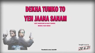 Dekha Tumko To Yeh Jaana | udit Narayan & Alka Yagnik | Jeetenge Hum