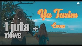YA TARIM - Mazroatul Akhiro ft Siti Qoriatul Hafizoh (COVER)