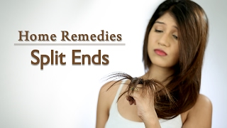 How To Get Rid Of Split Ends - Home Remedies with Upasana