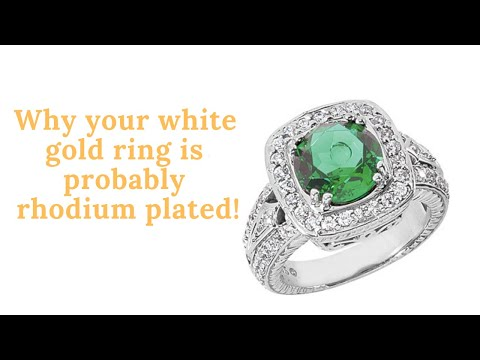 Why Is White Gold Rhodium Plated??