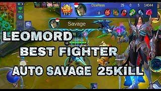 Leomord Best Fighter Savage Again - Mobile Legends Bang Bang