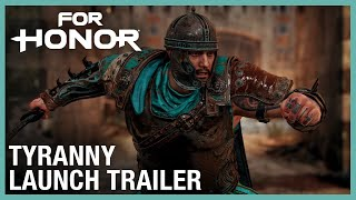 For Honor: Year 4 Season 2 Tyranny Launch | Trailer | Ubisoft [NA]
