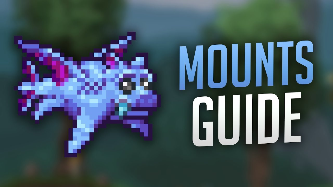 All Mounts Guide Terraria 1 3 5 Youtube