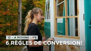 12 - VIVRE sur son CHANTIER DE CONVERSION D'AUTOBUS SCOLAIRE: Nos 6 RÈGLES à respecter! 🚌💨