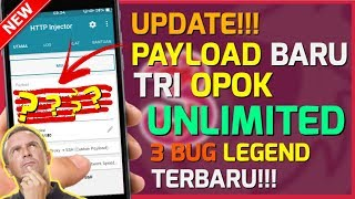 UPDATE!! Payload TRI (3) OPOK Terbaru 2018   Support All Apk [HTTP INJEKTOR]