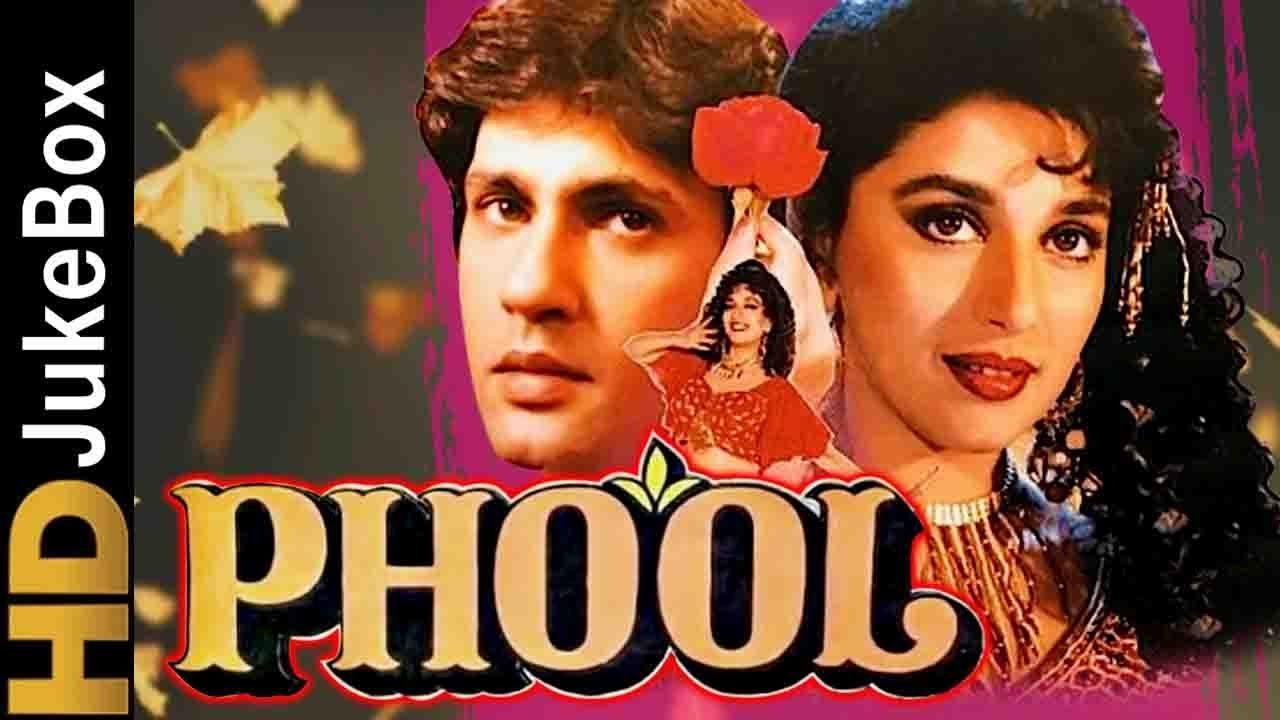 Phool 1993 Full Video Songs Jukebox Madhuri Dixit Kumar Gaurav Evergreen Hindi Songs Youtube