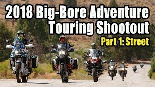 2018 Big-Bore Adventure Touring Shootout – Part 1: The Street
