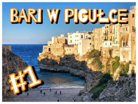 BARI W PIGUŁCE #1 - Polignano, Alberobello - Vlog Day 1