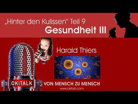 Harald Thiers; Hinter den Kulissen Teil 9 Gesundheit III. (26.12.2019)