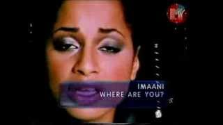Imaani - Where Are You (MTV Europe) (1998)