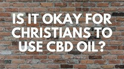 Is It Okay for Christians to Use CBD Oil? - Your Questions, Honest Answers