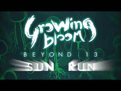 SUN RUN | studio version | Beyond 13 EP | Growing Bloom