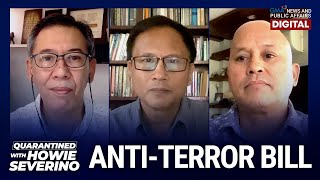 Quarantined with Howie Severino: Atty. Chel Diokno & Sen. Bato dela Rosa on Anti-Terror Bill