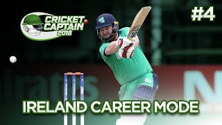 CRICKET CAPTAIN 2018 | IRELAND CAREER MODE #4 | PLAYING INDIA!!