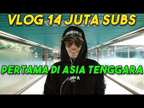 VLOG 14 JUTA SUBS PERTAMA DI ASIA TENGGARA!!