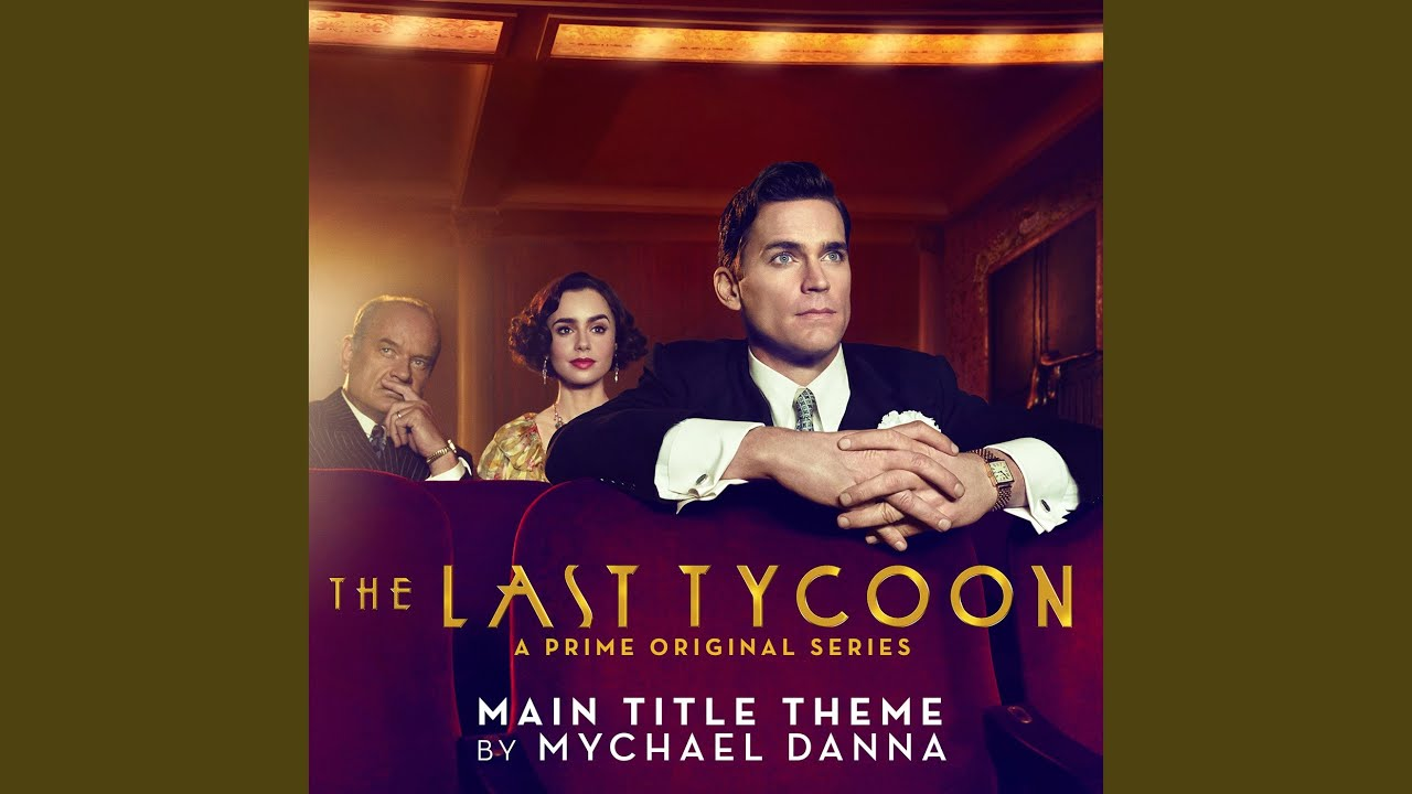 Download The Last Tycoon (Main Title Theme from the Prime Original Series)