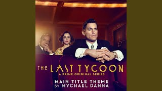 Download Video The Last Tycoon (Main Title Theme from the Prime Original Series) MP3 3GP MP4