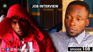JOB INTERVIEW Ec Comedy Series Episode 108