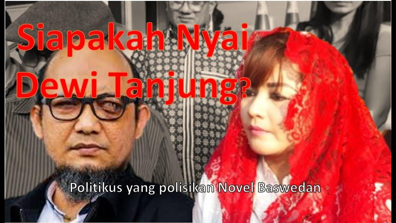 Profil Dewi Tanjung Pelapor Novel Baswedan Youtube