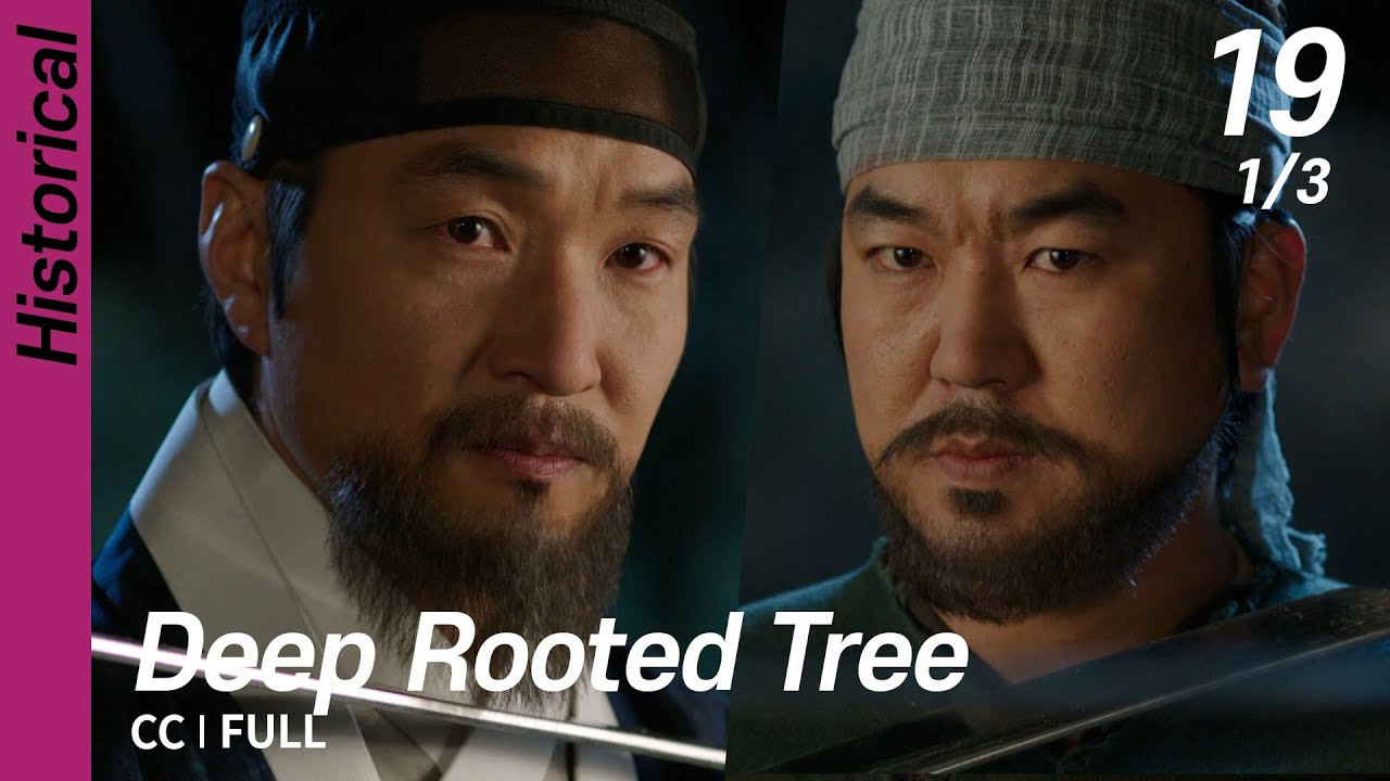 Download [CC/FULL] Deep Rooted Tree EP19 (1/3)   뿌리깊은나무
