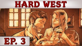 Hard West - Ep. 3 - As Good as Dead | Gameplay / Let