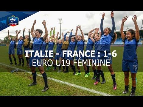 Euro U19 Féminine : Italie - France (1-6)