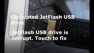 Corrupted JetFlash USB drive. JetFlash USB drive is corrupted. Touch to fix (USB storage)