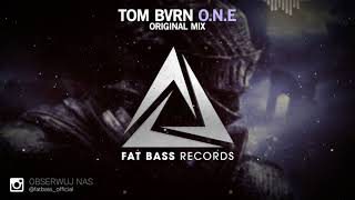 TOM BVRN - O.N.E (Original Mix) [OUT NOW!]