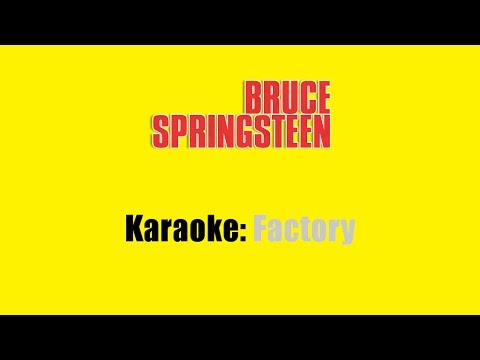 Karaoke: Bruce Springsteen / Factory
