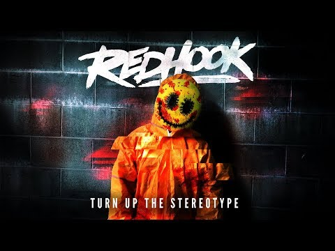 RedHook - Turn Up The Stereotype (OFFICIAL AUDIO)